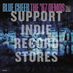 BLUE CHEER 67 Demos (BLACK FRIDAY 2018)