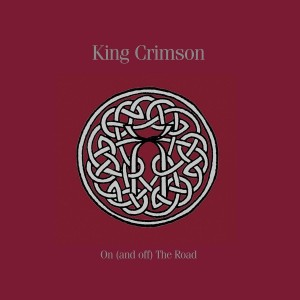 KING CRIMSON On (And Off) The Road BOX 11xCD+ 3xBluRay +5xDVD