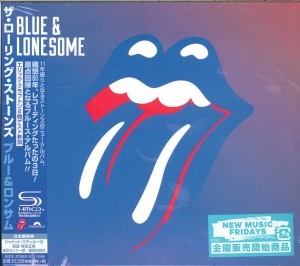 THE ROLLING STONES Blue and Lonesome SHM JAPAN (UICY-15588)