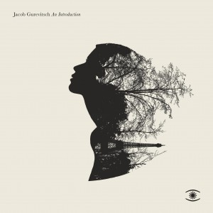 JACOB GUREVITSCH An Introduction