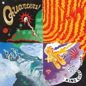 KING GIZZARD AND THE LIZARD WIZARD Quarters!