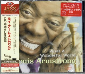 LOUIS ARMSTRONG What A Wonderful World SHM japan UCCU-6010