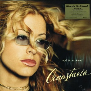 ANASTACIA Not That Kind - 180g MOVLP1675