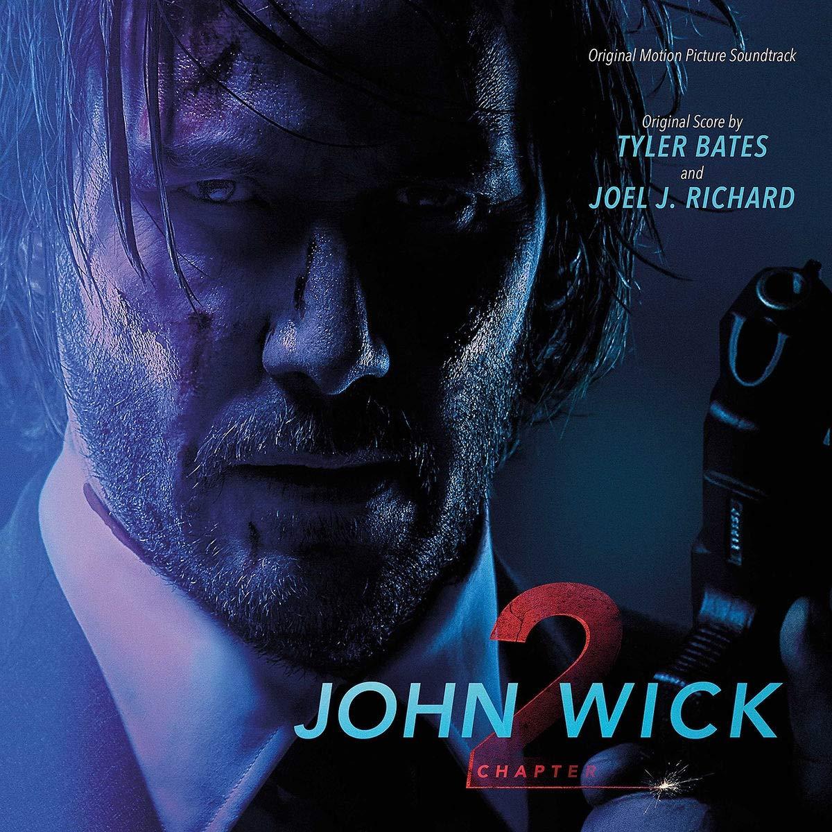 Tyler Bates Joel J Richard John Wick Chapter 2 2017 Film Onvinylstore