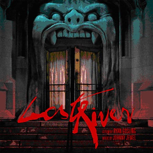 Lost River - OST Soundtrack RYAN GOSLING FILM (digipak)