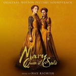 MAX RICHTER/ AIR LYNDHURST ORCHESTRA Mary Queen of Scots (MARIA KRÓLOWA SZKOTÓW)