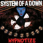 SYSTEM OF A DOWN Hypnotize (2018)