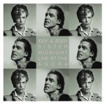 IGGY & ZIGGY Iggy Pop David Bowie - Sister Midnight Live at the Agora