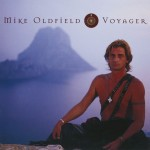 MIKE OLDFIELD Voyager 180g - 2015