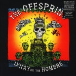 OFFSPRING The Ixnay On The Hombre - 180g LP