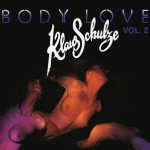 KLAUS SCHULZE Body Love vol.2 (REMASTERED 180g)