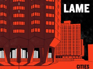 RSD17 LAME - CITIES Limited 500 COLOURED VINYL