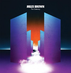 MILES BROWN The Gateway