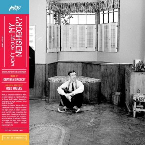 ORIGINAL SOUNDTRACK  BY JONATHAN KIRKSCEY Won't You Be My Neighbor?