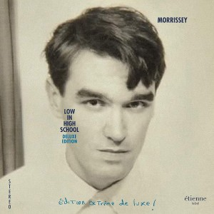 MORRISSEY Low In High School - DELUXE EDITION