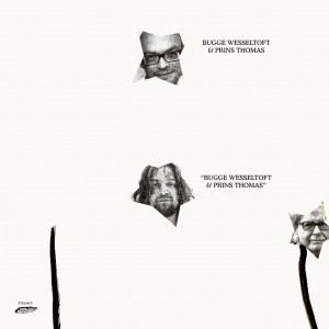 BUGGE WESSELTOFT & PRINS THOMAS  (CD)