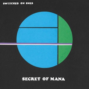 SWITCHED ON SNES Secret of Mana (GAME OST)