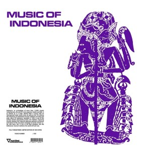 MUSIC OF INDONESIA (Rykodisc and Mickey Hart Smithsonian Folkways / Library Of Congress Endangered Music Program)