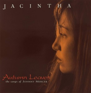 JACINTHA Autumn Leaves -The Songs Of Johnny Mercer (2xLP 45rpm)