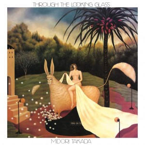 MIDORI TAKADA Through The Looking Glass (LP)