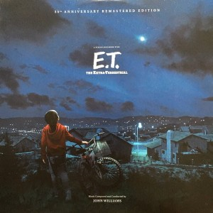 JOHN WILLIAMS E.T. The Extra-Terrestrial (35th Anniversary Remastered Edition)