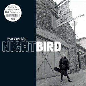 EVA CASSIDY Nightbird (45RPM LIMITED EDITION BOXSET 7XLP)