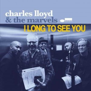 CHARLES LLOYD & THE MARVELS I Long To See You (2xLP)