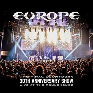 EUROPE The Final Countdown - 30th Anniversary Show Live At The Roundhouse (Deluxe-Edition)