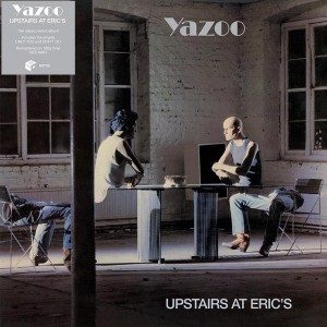 YAZOO (YAZ) Upstairs At Eric's (2018 Remastered Edition)