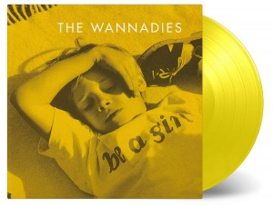 THE WANNADIES Be A Girl (COLOR VINYL MOVLP2302)