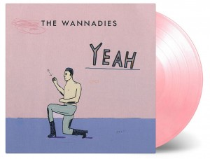 THE WANNADIES Yeah (MOVLP2304 LIMITED COLOR VINYL)