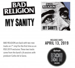 RSD19 BAD RELIGION	My Sanity