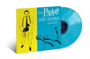 RSD19 CHARLIE PARKER With Strings: The Alternate Takes