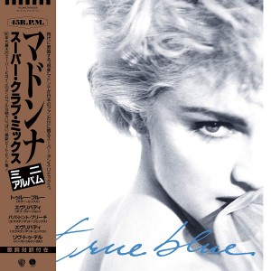 RSD19 MADONNA True Blue (Super Club Mix)