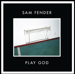 RSD19 SAM FENDER Play God