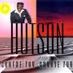 RSD19 LEROY HUTSON Soothe You Groove You