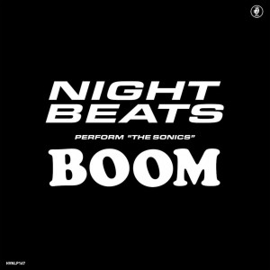 "RSD19 NIGHT BEATS Perform ""The Sonics"" Boom"