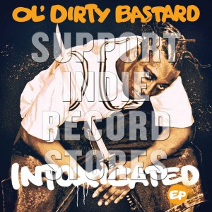 RSD19 OL DIRTY BASTARD Intoxicated