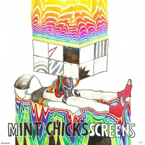 RSD19 THE MINT CHICKS Screens