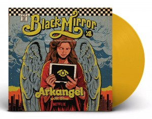 MARK ISHAM Black Mirror: Arkangel (Yellow Vinyl)