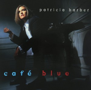 PATRICIA BARBER Café Blue (180g REMASTERED 2xLP)