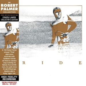 ROBERT PALMER Pride (REMASTERED CD / LP REPLICA SLEEVE)