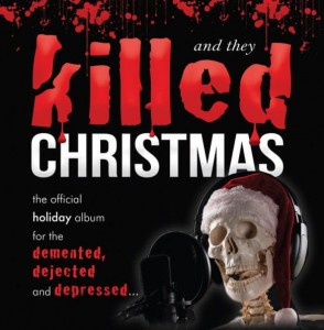 And They Killed Christmas (COLOR LP)