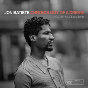 BF19 JON BATISTE Chronology of a Dream: Live At The Village Vanguard