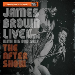 BF19 JAMES BROWN Live at Home: The After Show