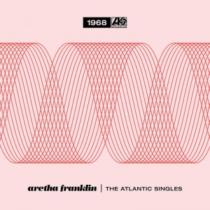 Aretha Franklin Aretha Franklin - The Atlantic Singles Collection 1968