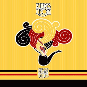 BF19 KINGS OF LEON Day Old Belgian Blues