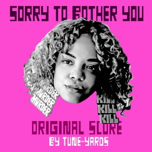 BF19 TUNE-YARDS Sorry To Bother You OST