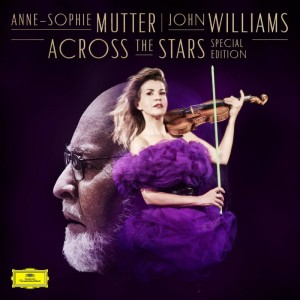 Anne-Sophie Mutter and John Williams Across The Stars: Special Edition