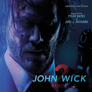 TYLER BATES & JOEL J. RICHARD John Wick: Chapter 2 - 2017 Film